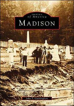 Madison (Images of America Series)