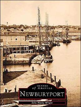 Newburyport, Ma (Images of America Series)