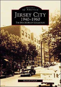 Jersey City, New Jersey, 1940-1960 (Images of America Series)