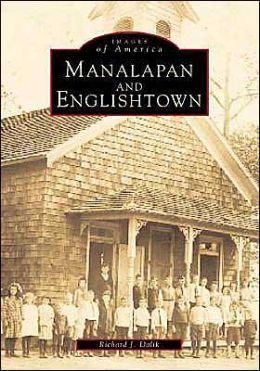 Manalapan and Englishtown (Images of America Series)