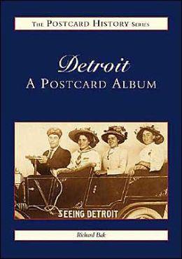 Detroit, Michigan: A Postcard Album (Postcard History Series)