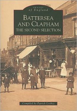Battersea and Clapham 2nd Edition