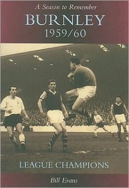Burnley 1959/60: A Season to Remember