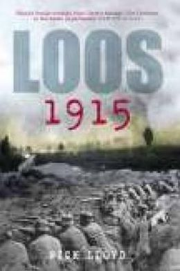 Loos 1915: The Untold Story