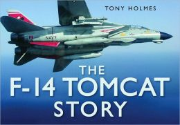 The F-14 Tomcat Story