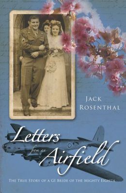 Letters from an Airfield: The True Story of a GI Bride of the Mighty Eighth