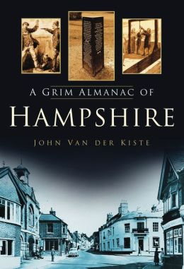 A Grim Almanac of Hampshire