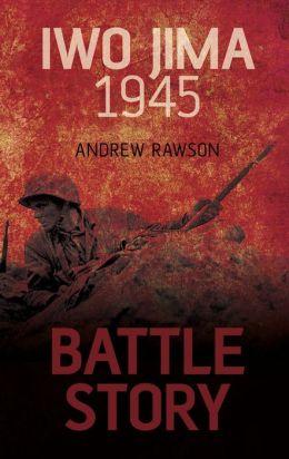 Battle Story: Iwo Jima 1945