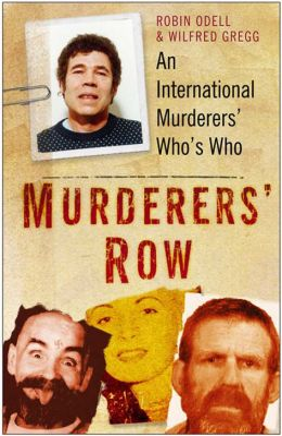 Murderers' Row: An International Murderers' Who's Who