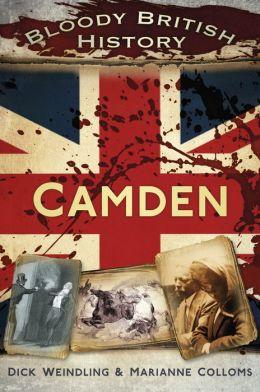 Bloody British History: Camden