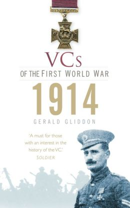 VCs of the First World War 1914: 1914