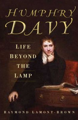 Humphry Davy: Life Beyond the Lamp