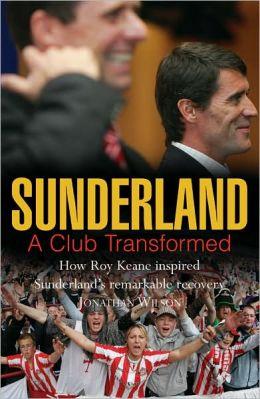 Sunderland: A Club Transformed