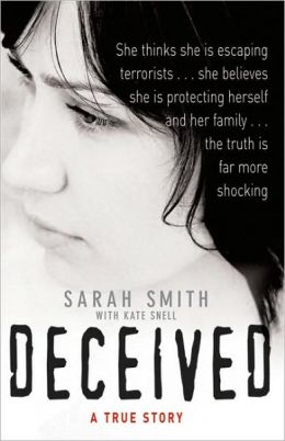 Deceived: A True Story