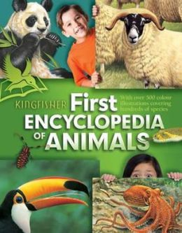 Kingfisher First Encyclopedia of Animals.