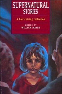 Supernatural Stories: A Hair-Raising Collection