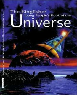 Kingfisher Young People's Book of the Universe