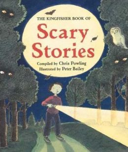 Kingfisher Book of Scary Stories