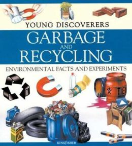 Young Discoverers: Garbage and Recycling