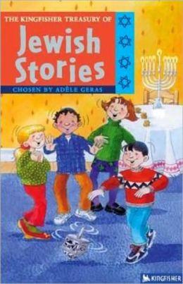 Kingfisher Treasury of Jewish Stories (Kingfisher Treasury of Stories Series #15)