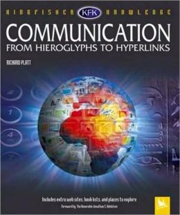 Communication: From Hieroglyphs to Hyperlinks