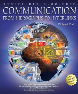 Communication: From Hieroglyps to Hyperlinks