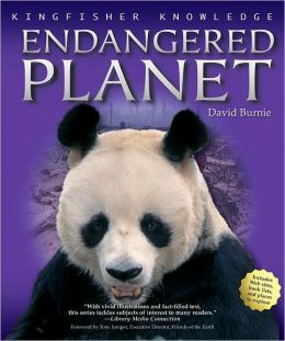 Endangered Planet (Kingfisher Knowledge Series)