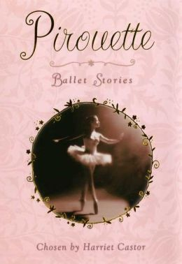 Pirouette: Ballet Stories