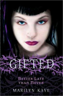 Better Late Than Never (Gifted Series #2)