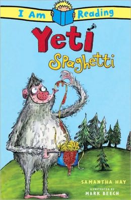 Yeti Spaghetti (I am Reading Series)