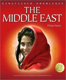 The Middle East (Kingfisher Knowledge Series)