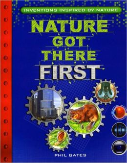 Nature Got There First: Inventions Inspired by Nature