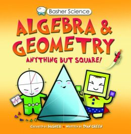 Geometry and Algebra (Basher Series)