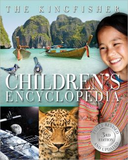 The Kingfisher Children's Encyclopedia 3rd Edition