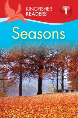 Seasons (Kingfisher Readers Series: Level 1)