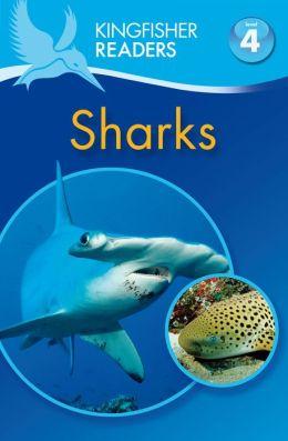 Sharks (Kingfisher Readers Series: Level 4)