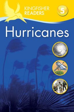 Hurricanes (Kingfisher Readers Series: Level 5)