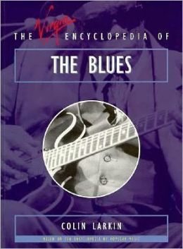 The Virgin Encyclopedia of the Blues