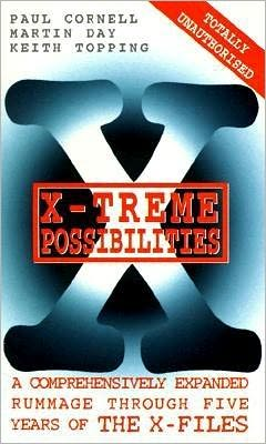 X-Treme Possibilities: A Comprehensively Expanded Rummage through the X-Files