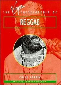 The Virgin Encyclopedia of Reggae