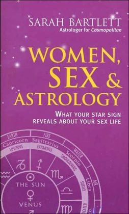 Women, Sex, and Astrology: What Your Star Sign Reveals About Your Sex Life