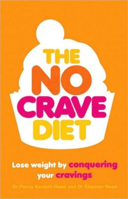 No Crave Diet: Lose Weight by Conquering Your Cravings