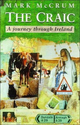 The Craic: A Journey Through Ireland