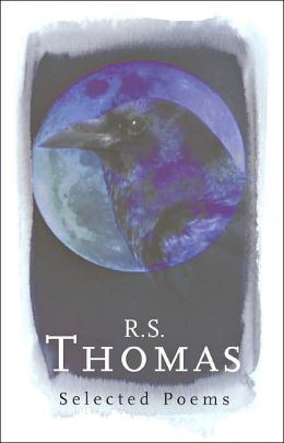 R.S. Thomas: Selected Poems