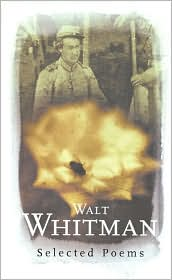Walt Whitman: Selected Poems (Phoenix Poetry)