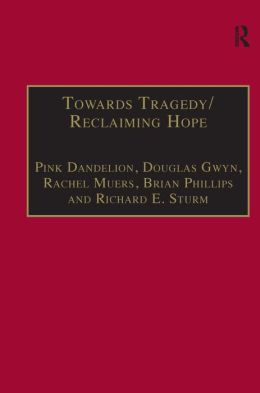 Towards Tragedy/Reclaiming Hope: Literature, Theology and Sociology in Conversation