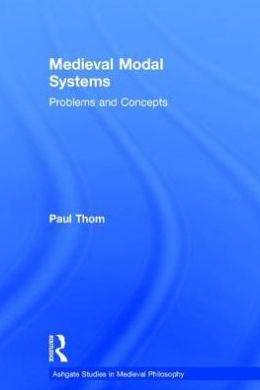 Medieval Modal Systems: Problems and Concepts