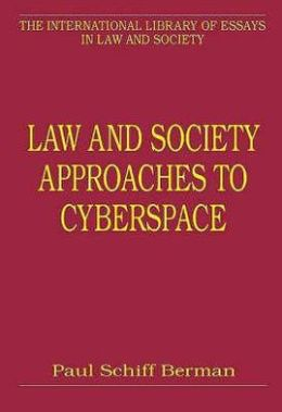 Law and Society Approaches to Cyberspace