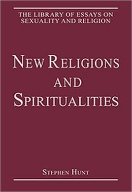 The New Religions and Spiritualities