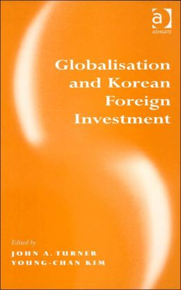 Globalization and Korean Foreign Investment